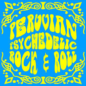 Peruvian Psychedelic Rock & Roll (Instrumental), Vol. 2 by Various Artists