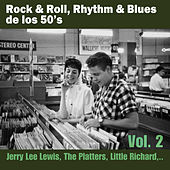Rock & Roll, Rhythm & Blues de los 50's Vol. 2 by Various Artists
