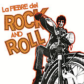 La Fiebre del Rock and Roll by Various Artists