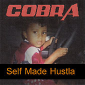 Self Made Hustla von Cobra