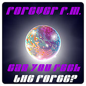 Forever FM Can You Feel the Force? by Various Artists