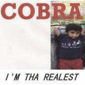 I'm Tha Realest von Cobra