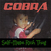 Self-Made Rich Thug von Cobra