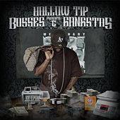 Hollow Tip Presents Bosses & Gangstas by Various Artists