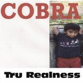 Tru Realness von Cobra