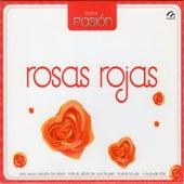 Pura Pasión 9 Rosas Rojas by Various Artists
