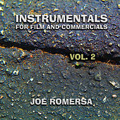 Instrumentals for Film and Commercials Vol.2 by Joe Romersa