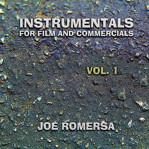 Instrumentals for Film and Commercials Vol.1 by Joe Romersa