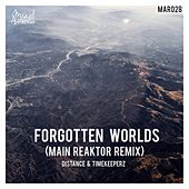 Forgotten Worlds (Main Reaktor Remix) by Distance