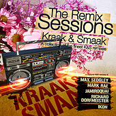 Kraak & Smaak - The Remix Sessions by Various Artists