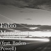Consolation (feat. Fabio Mendonca) by Baden Powell