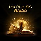Fairytale by Lab Of Music