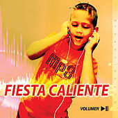 Fiesta Caliente, Vol. 2 by Various Artists