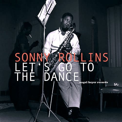Let's Go to the Dance by Sonny Rollins
