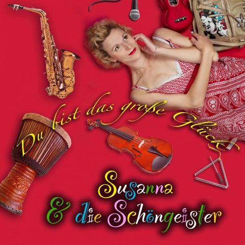 Du bist das große Glück by Susanna And The Magical Orchestra
