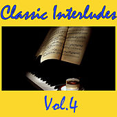 Classic Interludes, Vol.4 by Various Artists
