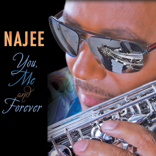 You, Me And Forever von Najee