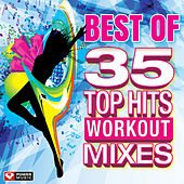 Best of 35 Top Hits Workout Mixes (Unmixed Workout Music Ideal for Gym, Jogging, Running, Cycling, Cardio and Fitness) by Various Artists