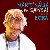 Mart´nália Em Samba! (Ao Vivo) - Extra by Mart'nália