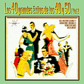 40 Grandes Éxitos de los 40 y 50, Vol. 2 (Remastered) by Various Artists
