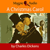 A Christmas Carol (Unabridged) by Charles Dickens