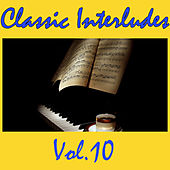 Classic Interludes, Vol.10 by Various Artists