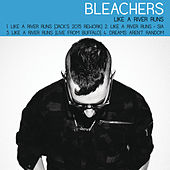 Like a River Runs by Bleachers