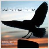 Pressure Deep, Vol. 3 by Various Artists