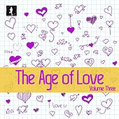 The Age of Love, Vol. 3 by Various Artists