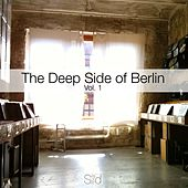 The Deep Side of Berlin, Vol. 1 by Various Artists