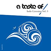 Indie Listening, Vol. 3 by Various Artists