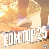 EDM Top 25 2015 by Various Artists