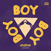 Boy Boy Boy (MK Remix [Radio Edit]) by Andhim
