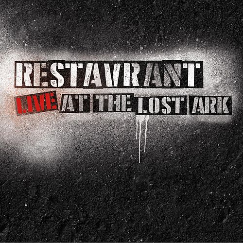 Live at the Lost Ark by Restavrant