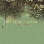 Black Cloud by Heartless Bastards