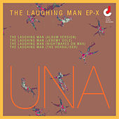 The Laughing Man EP-X by Una