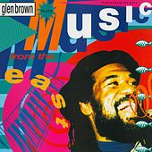 Music from the East by Glen Brown