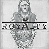 Number 1 (feat. Frankie J) - Single by Royalty