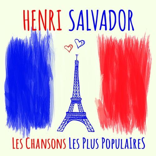 Henri Salvador - Les chansons les plus populaires (Seine berühmtesten Chansons - His most famous chansons) von Henri Salvador