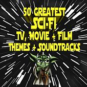 50 Greatest Sci-Fi TV, Movie & Film Themes & Soundtracks by Various Artists
