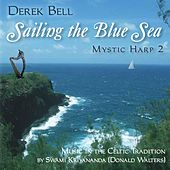 Mystic Harp 2: Sailing The Blue Sea by Derek Bell