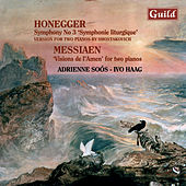 Honegger: Symphony No. 3 - Messiaen: Visions De L'amen by Ivo Haag