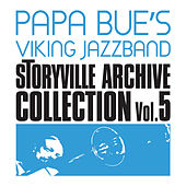 Storyville Archive Collection, Vol. 5 (feat. Liller) by Papa Bue's Viking Jazzband
