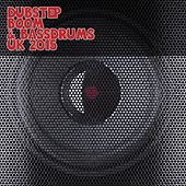 Dubstep Boom & Bassdrums UK 2015 by Various Artists