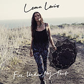 Fire Under My Feet by Leona Lewis