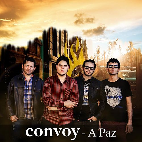 A Paz by Convoy