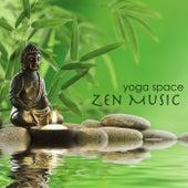 Yoga Space Zen Music – Feng Shui World Relaxing Music & Serenity Peaceful Songs by Zen Music Garden