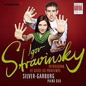 Igor Stravinsky (The Ride of Sping & Petrushka) by Piano Duo Silver-Garburg