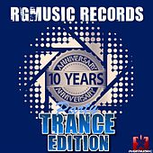 Rgmusic Records 10 Years Anniversary Party - Trance Edition by Various Artists