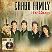 The Cross by The Crabb Family